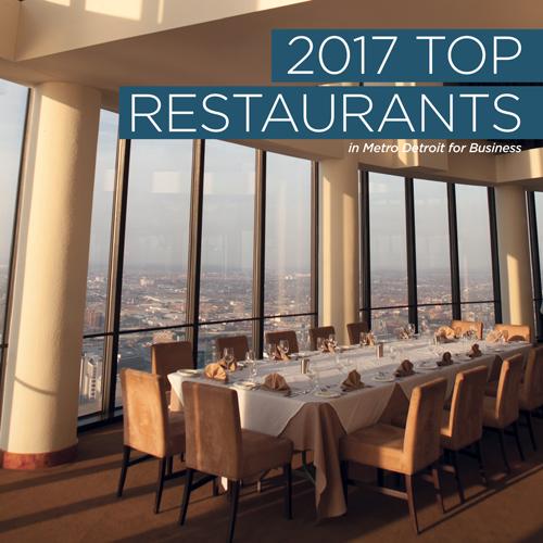 2017 Top Restaurants in Metro Detroit - DBusiness Magazine